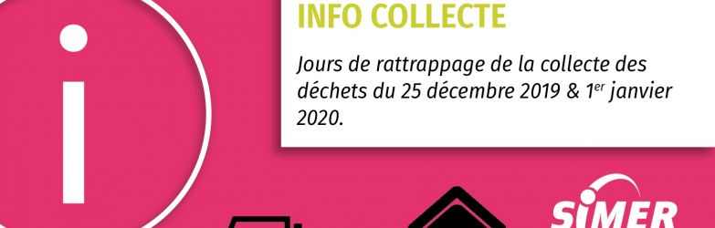 Collectes des 25 décembre 2019 et 1er janvier 2020